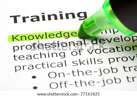 Knowledge highlighted in green, under the heading Training. - stock photo