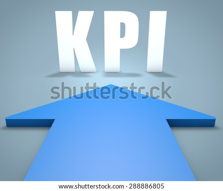 KPI - Key Performance Indicator - 3d render concept of blue arrow pointing to text. - stock photo