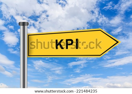 KPI or Key performance indicator words on yellow road sign on blue sky - stock photo