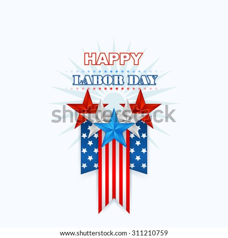 Labor day, abstract computer graphic design; Holidays, layout, template with blue, white and red stars and national flag colors for American Labor Day - stock photo