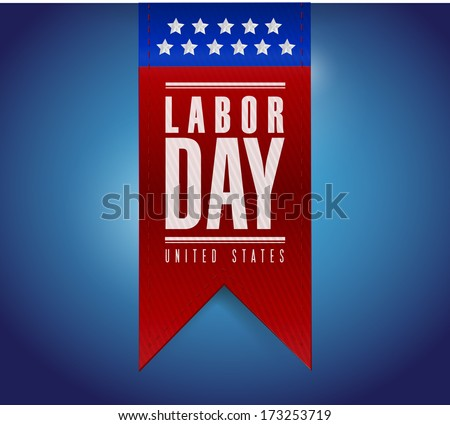 labor day banner sign illustration design over a blue background - stock photo