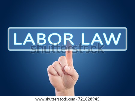 Labor Law text concept