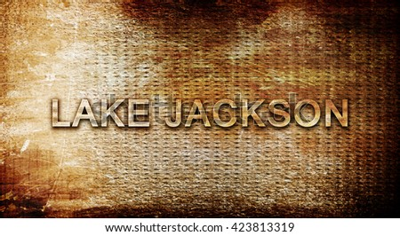 lake jackson, 3D rendering, text on a metal background
