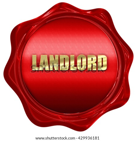 landlord, 3D rendering, a red wax seal - stock photo
