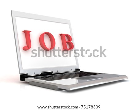 Laptop with job 3d text isolated on white.