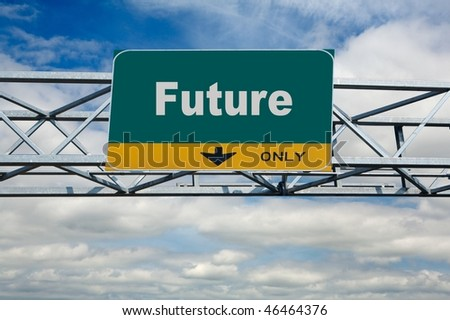 Large traffic billboard the word of future on it