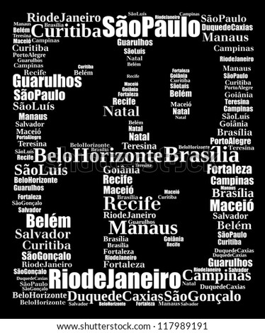 Largest cities or towns of Brazil info-text graphics composed in 2013 sign shape concept (word cloud) on black background