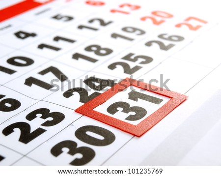 Last day of the month marked on the calendar. - stock photo