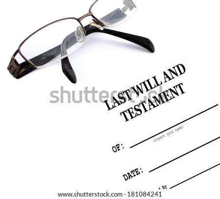 Last Will and Testament and Reading Glasses