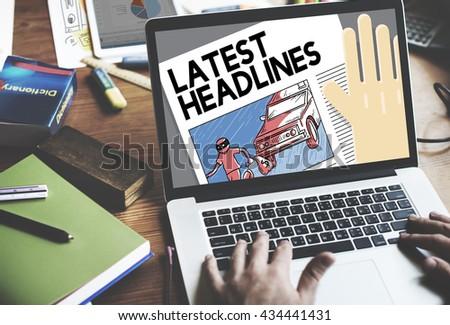 Latest Headlines Breaking Communication Important Concept - stock photo