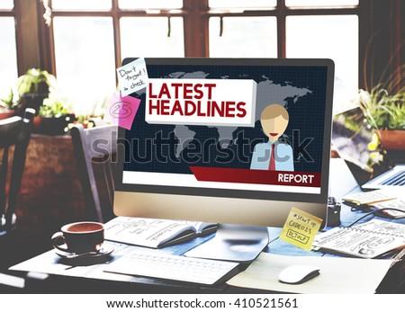 Latest Headlines Breaking Communication News Concept - stock photo