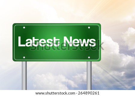 Latest News Green Road Sign, Business Concept - stock photo
