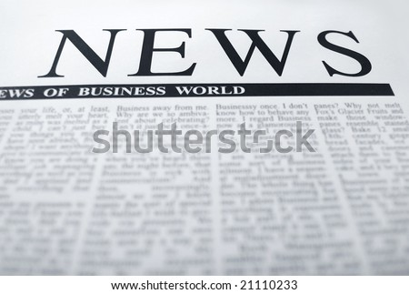 "latest news  on a newspaper page. classic headline note: ""news"" is a not real newspaper - stock photo"