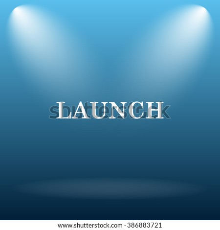 Launch icon. Internet button on blue background.   - stock photo