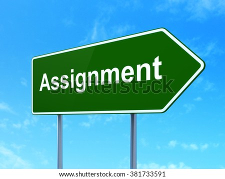 Law concept: Assignment on road sign background