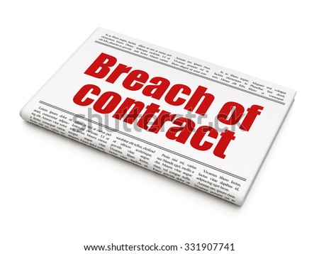 Law concept: newspaper headline Breach Of Contract on White background, 3d render - stock photo