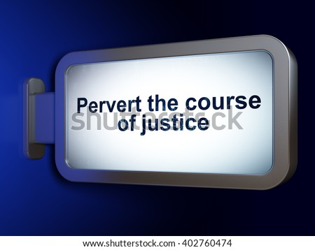 Law Concept Pervert Course Justice On Stock Illustration 402760474
