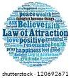 Law of attraction in word collage - stock photo