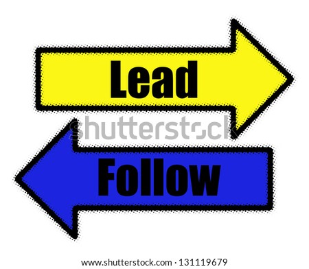 Lead and follow signs in blue and yellow arrows concept - stock photo