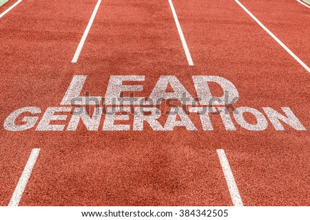 Lead Generation written on running track