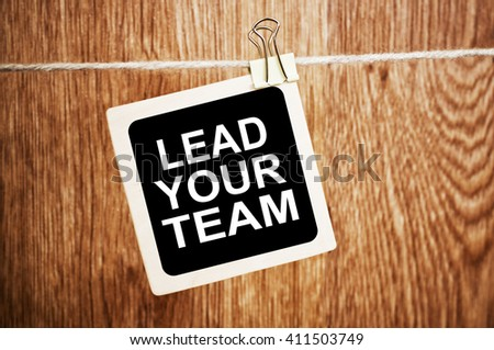 Lead Your Team - stock photo