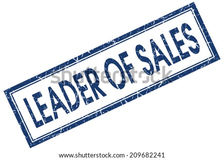 Leader of sales blue square grungy stamp isolated on white background - stock photo