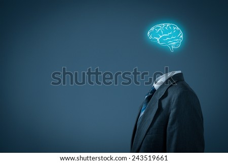 Leader think about business, creativity, business vision and headhunter concept. Businessman without head just with brain.
