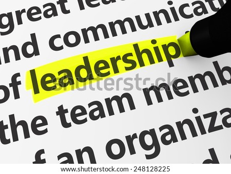 Leadership concept with a 3d rendering of business related words and leadership text highlighted with a yellow marker. - stock photo