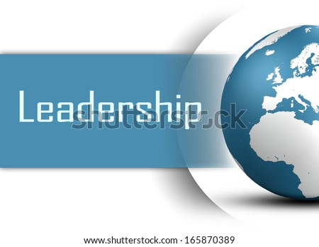 Leadership concept with globe on white background - stock photo