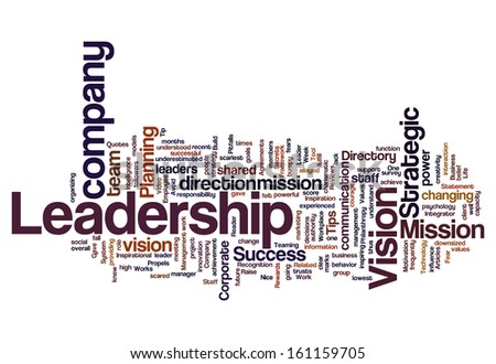 Leadership vision mission strategy concept background on white - stock photo
