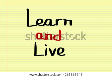 Learn And Live Concept - stock photo