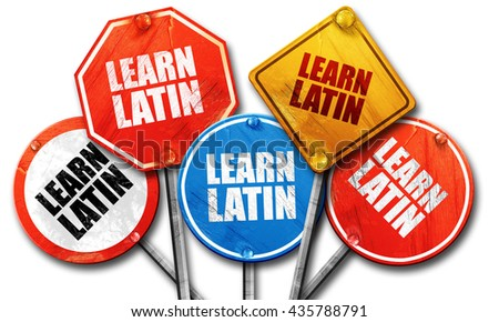 learn latin, 3D rendering, rough street sign collection - stock photo