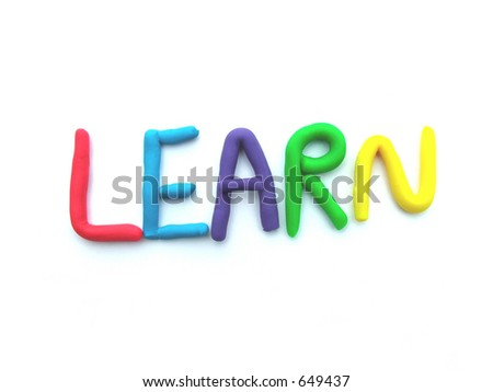 "Learn written with modeling clay- part of my collection- also see ""school"" in clay - stock photo"