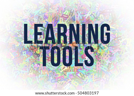 Learning Tools Colorful Alphabets Letters From A To Z As Background Word Cloud For