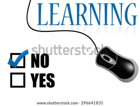 Learning with tick on no with mouse image with hi-res rendered artwork that could be used for any graphic design. - stock photo
