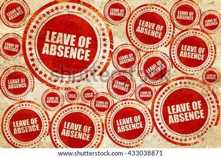 leave of absence, red stamp on a grunge paper texture - stock photo