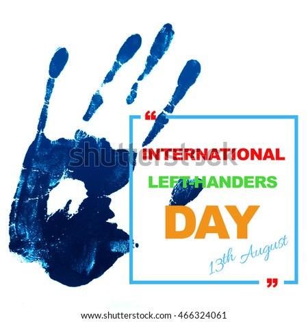 Left-handers day, August 13th