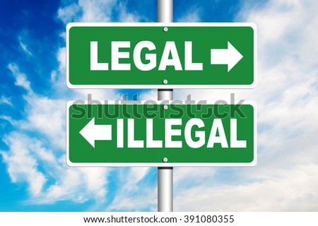 Legal - Illegal Road Sign