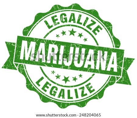 legalize marijuana green grunge seal isolated on white - stock photo