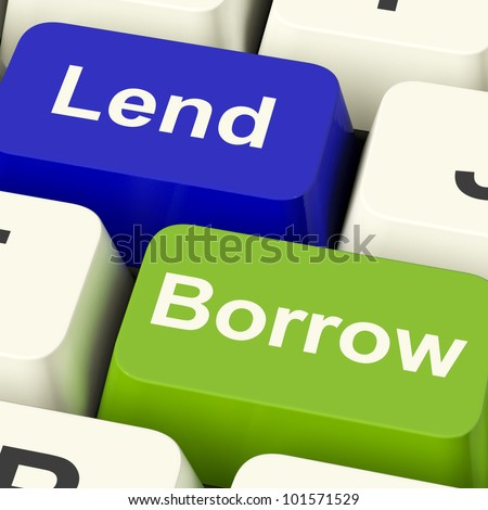 Lend And Borrow Keys Shows Borrowing Or Lending On The Internet - stock photo