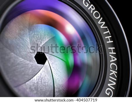 Lens of Camera with Growth Hacking Inscription. Colorful Lens Flares on Front Glass. Growth Hacking Concept. Closeup Front of Lens with Reflection. Black Background. 3D Illustration. - stock photo