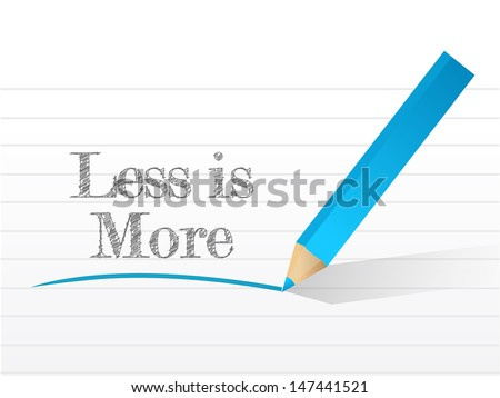 less is more message written on a notepad paper - stock photo