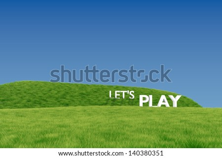Lets Play word on green field - stock photo
