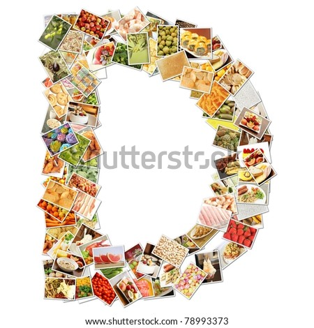 Letter D with Food Collage Concept Art - stock photo