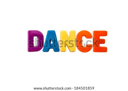 Letter magnets DANCE isolated on white - stock photo