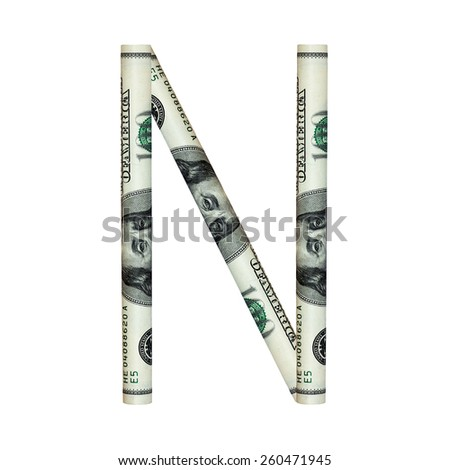 Letter N.  ABC type  of dollar concept on white background.