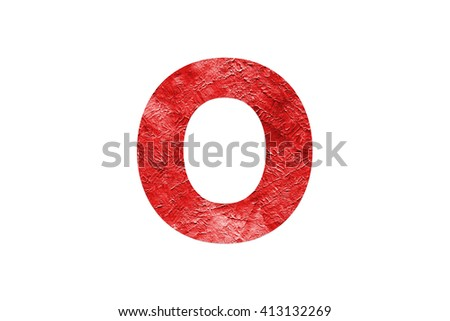 Letter O Red Oil Paint texture Isolated On White