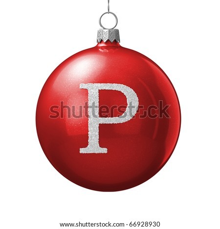 Letter P from cristmas ball alphabet. There is a clipping path - stock photo