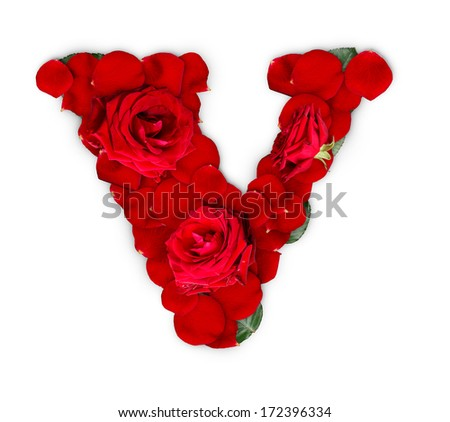 Letter v made red roses petals stock photo 172396334 shutterstock letter v made from red roses and petals isolated on a white background altavistaventures Choice Image