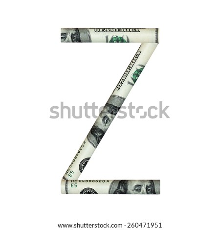 Letter Z.  ABC type  of dollar concept on white background.